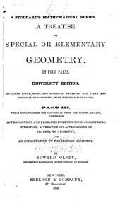 A Treatise on Special Or Elementary Geometry: In Four Parts
