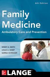 Family Medicine, 6E: Edition 6