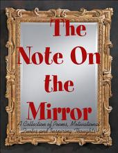 The Note On the Mirror - A Collection of Poems, Motivational Quotes and Inspiring Thoughts