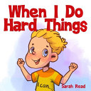 When I Do Hard Things Book PDF