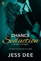 Chance Seduction