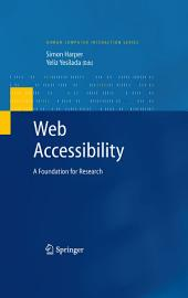 Web Accessibility: A Foundation for Research