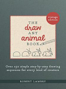 The Draw Any Animal Book Book