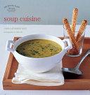 Les Petits Plats Francais: Soup Cuisine