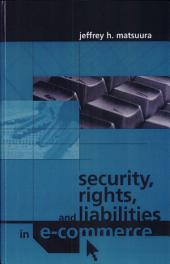 Security, Rights, and Liabiities in E-Commerce