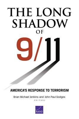 The Long Shadow of 9 11