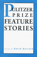 Pulitzer Prize Feature Stories