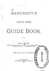Bancroft's Pacific Coast Guide Book