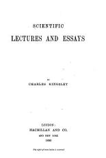 Collected Works of Charles Kingsley  Scientific lectures and essays PDF