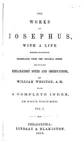 The Works of Josephus: Volume 1