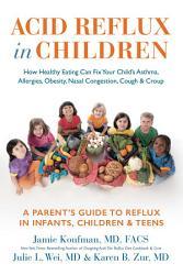 Acid Reflux In Children Book PDF