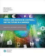 FinTech and RegTech in a Nutshell, and the Future in a Sandbox
