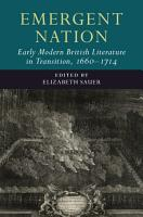 Emergent Nation  Early Modern British Literature in Transition  1660   1714  PDF