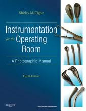 Instrumentation for the Operating Room - E-Book: A Photographic Manual, Edition 8
