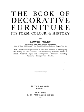 The book of decorative furniture: its form, colour, & history, Volume 1