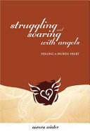 Struggling and Soaring with Angels PDF