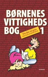 Børnenes vittighedsbog 1: Du dør af grin! (men husk at betale først!)