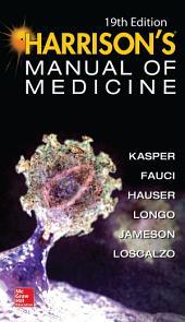 Harrisons Manual of Medicine, 19th Edition: Edition 19