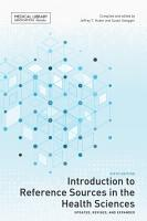 Introduction to Reference Sources in the Health Sciences  Sixth Edition PDF