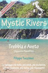 Mystic Rivers – Trebbia e Aveto