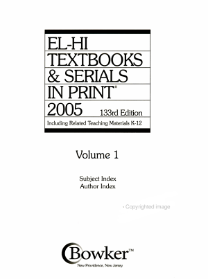 El-Hi Textbooks & Serials in Print, 2005