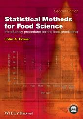 Statistical Methods for Food Science: Introductory Procedures for the Food Practitioner, Edition 2