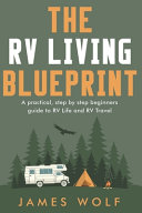 The RV Living Blueprint