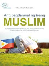 Ang pagdarasal ng isang Muslim: Isang masusing pagpapaliwanag sa mga alituntunin at layunin ng Taharah (paglilinis) at Salah (pagdarasal) sa Islam