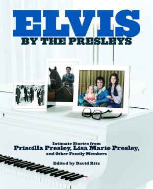 Elvis by the Presleys PDF