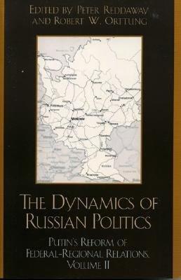 Dynamics of Russian Politics PDF