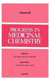 Progress in Medicinal Chemistry: Volume 40