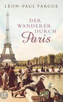 Der Wanderer durch Paris PDF