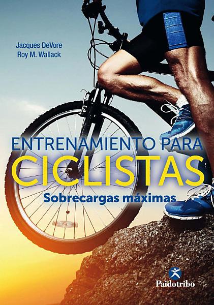 Entrenamiento para ciclistas  Sobrecargas m  ximas PDF