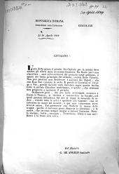 Circolare N° Li 30 Aprile 1849 Cittadino! L'ora della prova è giunta. La Capitale per la prima deve sentire gli effetti della invasione Straniera. ...
