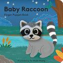 Baby Raccoon  Finger Puppet Book