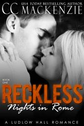 Reckless Nights in Rome: A Ludlow Hall Romance - Book One: Bronte and Nico