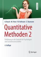 Quantitative Methoden 2: Einführung in die Statistik für Psychologen und Sozialwissenschaftler, Ausgabe 4