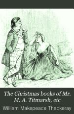 The Christmas Books of Mr. M. A. Titmarsh, Etc