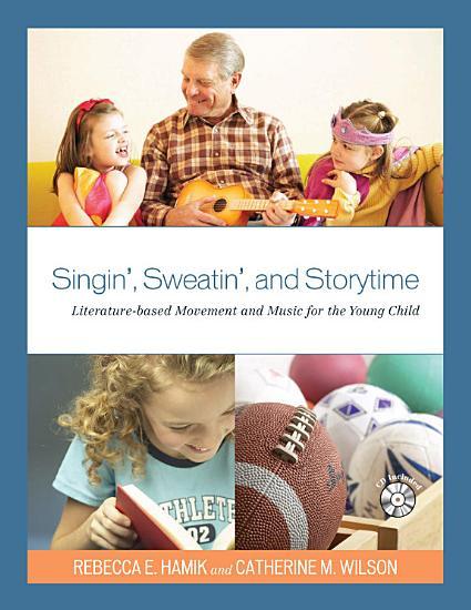Singin   Sweatin   and Storytime PDF