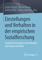 Einstellungen und Verhalten in der empirischen Sozialforschung PDF