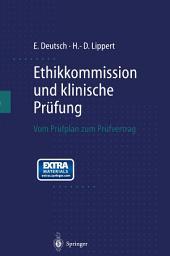 Ethikkommission und klinische Prüfung: Vom Prüfplan zum Prüfvertrag