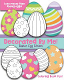 Decorated By Me  Easter Egg Edition PDF