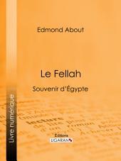 Le Fellah: Souvenir d'Égypte