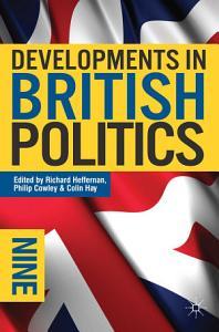 Developments in British Politics 9 PDF