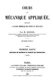 Cours de mécanique appliquée, professé à l'École impériale des ponts et chausées: Volume1