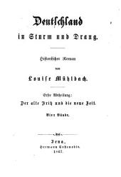 Deutschland in Sturm und Drang: historischer Roman. ¬Der alte Fritz und die neue Zeit : historischer Roman, Band 1,Ausgabe 2