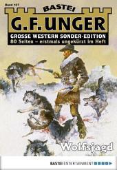G. F. Unger Sonder-Edition - Folge 107: Wolfsjagd