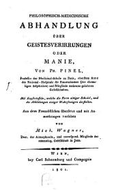 Philosophisch-medicinische Abhandlung über Geistesverirrungen oder Manie