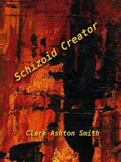 Schzoid Creator
