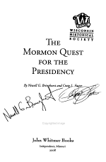 The Mormon Quest for the Presidency